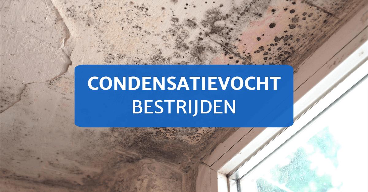 Condensatievocht tegengaan
