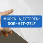 Muren injecteren: doe-het-zelf