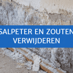 Salpeter en zouten op muur verwijderen