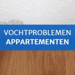Vochtproblemen appartementen