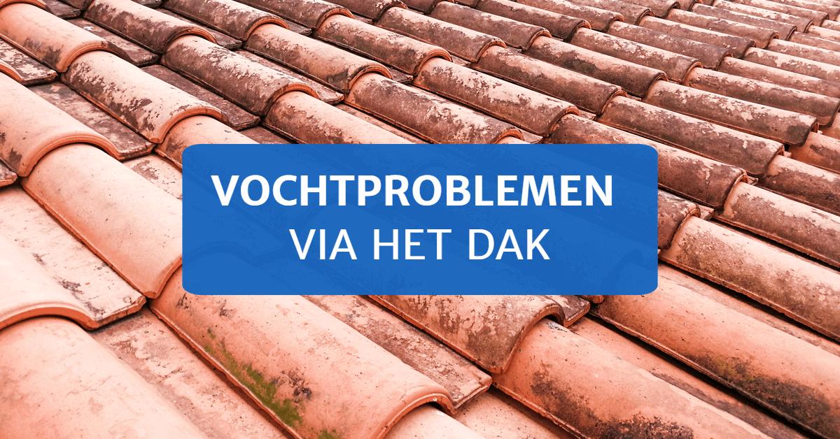 Vochtproblemen via het dak