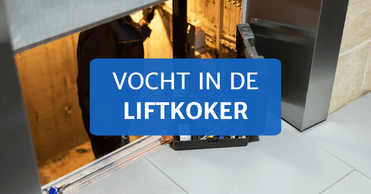 Vocht in de liftkoker