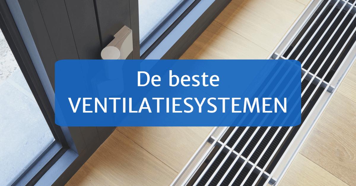 De beste ventilatiesystemen kopen