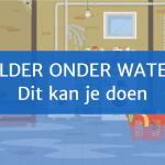 Kelder onder water? Dit is wat je moet doen