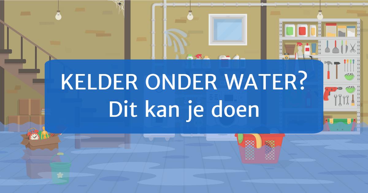 Kelder onder water - Dit kan je doen